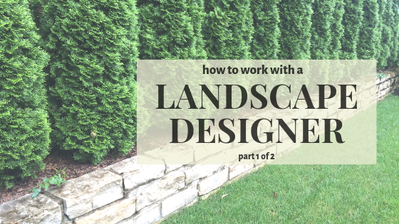 What is the process of having a landscape design?